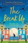 Cover-Bild zu Tennant, Tilly: The Break Up