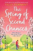 Cover-Bild zu Tennant, Tilly: The Spring of Second Chances