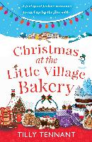 Cover-Bild zu Tennant, Tilly: Christmas at the Little Village Bakery