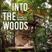 Cover-Bild zu Jodidio, Philip: Into the Woods