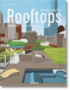 Cover-Bild zu Jodidio, Philip: Rooftops. Islands in the Sky