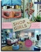 Cover-Bild zu Schneider-Rading, Tina: Shop Girls