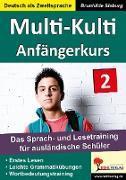 Cover-Bild zu Multi-Kulti 2 - Deutsch als Fremdsprache von Sieburg, Brunhilde