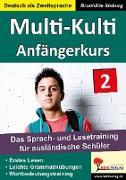 Cover-Bild zu Multi-Kulti - Deutsch als Zweitsprache (eBook) von Sieburg, Brunhilde