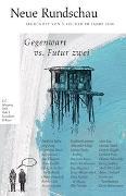 Cover-Bild zu Neue Rundschau 2016/1 von Balmes, Hans Jürgen (Hrsg.)