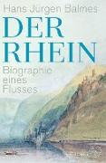 Cover-Bild zu Der Rhein (eBook) von Balmes, Hans Jürgen