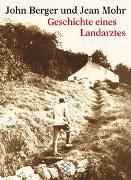 Cover-Bild zu Geschichte eines Landarztes von Berger, John
