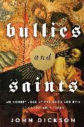 Cover-Bild zu Zondervan,: Bullies and Saints