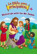 Cover-Bild zu Zondervan,: La Biblia para principiantes - Historias acerca de Jesús