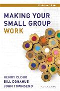 Cover-Bild zu Cloud, Henry: Making Your Small Group Work Participant's Guide