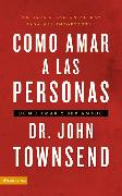 Cover-Bild zu Townsend, John: Cómo amar a las personas