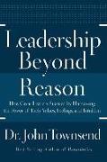 Cover-Bild zu Townsend, John: Leadership Beyond Reason
