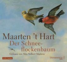 Cover-Bild zu Hart, Maarten 't: Der Schneeflockenbaum