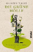 Cover-Bild zu Hart, Maarten 't: Die grüne Hölle