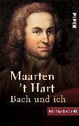 Cover-Bild zu Hart, Maarten 't: Bach und ich