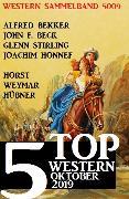 Cover-Bild zu 5 Top Western Sammelband 5009 Oktober 2019 (eBook) von Bekker, Alfred