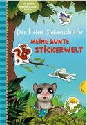 Cover-Bild zu Bohlmann, Sabine: Der kleine Siebenschläfer: Meine bunte Stickerwelt