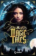 Cover-Bild zu Hasse, Stefanie: Magic Tales - Verhext um Mitternacht