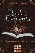 Cover-Bild zu Hasse, Stefanie: BookElements 2: Die Welt hinter den Buchstaben