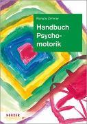 Cover-Bild zu Handbuch Psychomotorik von Zimmer, Renate