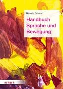 Cover-Bild zu Handbuch Sprache und Bewegung von Zimmer, Renate