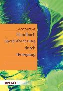 Cover-Bild zu Handbuch Sprachförderung durch Bewegung (eBook) von Zimmer, Renate