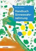 Cover-Bild zu Handbuch Sinneswahrnehmung von Zimmer, Renate