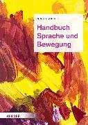 Cover-Bild zu Handbuch Sprache und Bewegung (eBook) von Zimmer, em. Renate