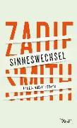Cover-Bild zu Smith, Zadie: Sinneswechsel