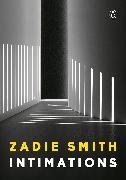 Cover-Bild zu Smith, Zadie: Intimations