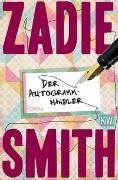 Cover-Bild zu Smith, Zadie: Der Autogrammhändler
