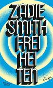 Cover-Bild zu Smith, Zadie: Freiheiten