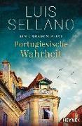Cover-Bild zu Portugiesische Wahrheit von Sellano, Luis