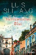 Cover-Bild zu Portugiesisches Blut (eBook) von Sellano, Luis