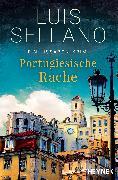 Cover-Bild zu Portugiesische Rache (eBook) von Sellano, Luis