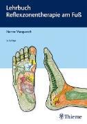Cover-Bild zu Lehrbuch Reflexzonentherapie am Fuß (eBook) von Marquardt, Hanne