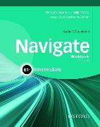 Cover-Bild zu Navigate: B1+ Intermediate: Workbook with CD (without key) von Sayer, Mike