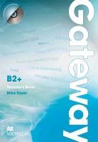 Cover-Bild zu Gateway B2+. Teacher's Book von Sayer, Mike