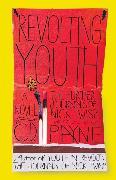 Cover-Bild zu Revolting Youth (eBook) von Payne, C. D.
