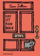 Cover-Bild zu Jullien, Jean: Das ist kein Buch