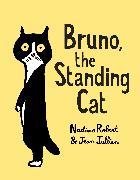 Cover-Bild zu Robert, Nadine: Bruno, the Standing Cat