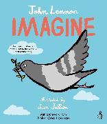 Cover-Bild zu Lennon, John: Imagine - John Lennon, Yoko Ono Lennon, Amnesty International illustrated by Jean Jullien