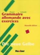 Cover-Bild zu Lehr- und Übungsbuch der deutschen Grammatik. Deutsch- Französisch. Neuausgabe von Dreyer, Hilke