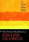 Cover-Bild zu Aarts, Bas (Professor of English Linguistics, Professor of English Linguistics, University College London) (Hrsg.): The Oxford Handbook of English Grammar