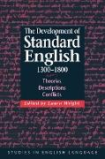 Cover-Bild zu Aarts, Bas (Hrsg.): The Development of Standard English, 1300 1800