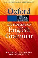 Cover-Bild zu Aarts, Bas: The Oxford Dictionary of English Grammar