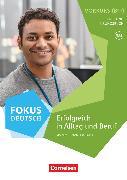 Cover-Bild zu Fokus Deutsch, Allgemeine Ausgabe, B1+, Erfolgreich in Alltag und Beruf, Vorkurs mit Audios online von Maenner, Dieter