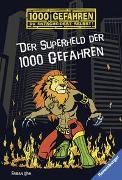 Cover-Bild zu Lenk, Fabian: Der Superheld der 1000 Gefahren