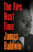 Cover-Bild zu Baldwin, James: The Fire Next Time