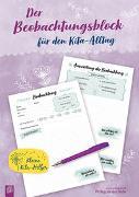 Cover-Bild zu Kleine Kita-Helfer: Der Beobachtungsblock für den Kita-Alltag von Verlag an der Ruhr, Redaktionsteam
